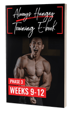 Load image into Gallery viewer, The Always Hungry Complete 6-Phase Training E-Book