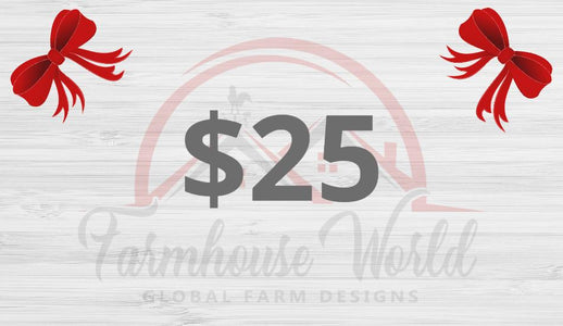 Gift Card for FarmhouseWorld.com - Farmhouse World