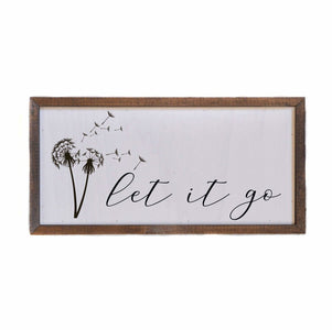 """Let It Go"" Rustic Wall Sign / Shelf Sitter with Dandelion Design - 12x6"" - Farmhouse World"