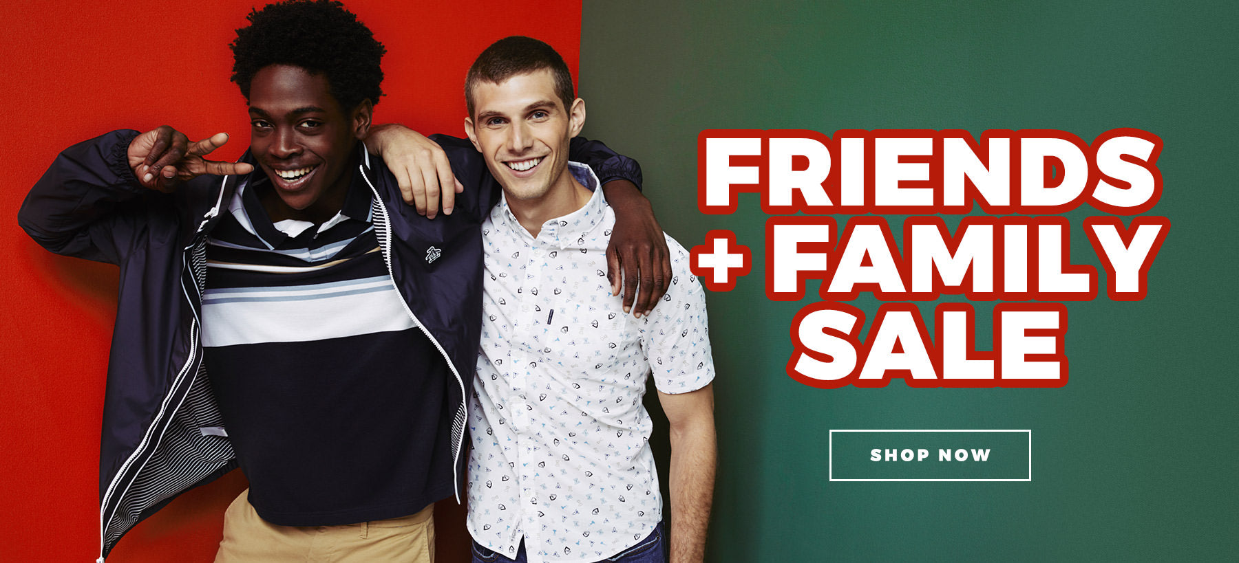 Friends and Family Sale - Shop Now