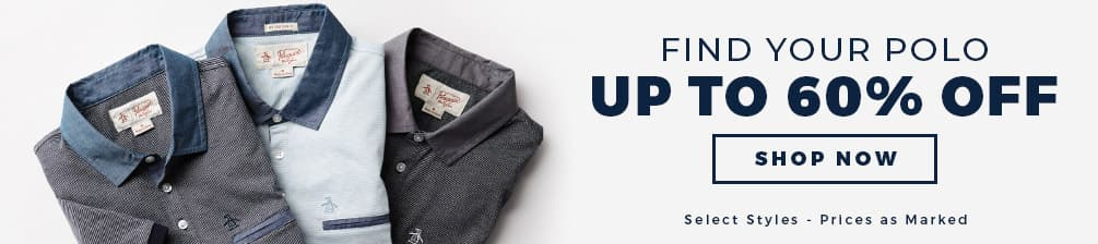 FIND YOUR POLO UP TO 60% OFF - SHOP NOW