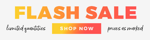 Flash Sale - Shop Now