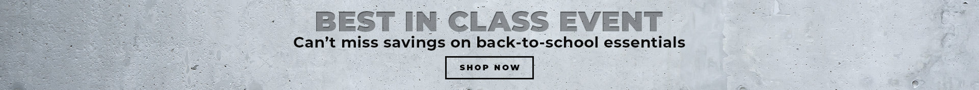 BEST IN CLASS EVENT- SHOP NOW