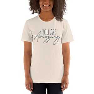 You Are Amazing - Women's T-Shirt