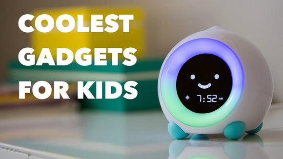 Cool Gadgets for Kids