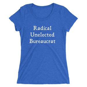 Radical Unelected Bureaucrat (ladies)