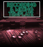Recording & Mixing Template