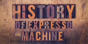 History of Espresso Machine: The Most Popular Type of Coffee