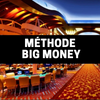 MÉTHODES ROULETTE™⎜<b>BIG MONEY</b>