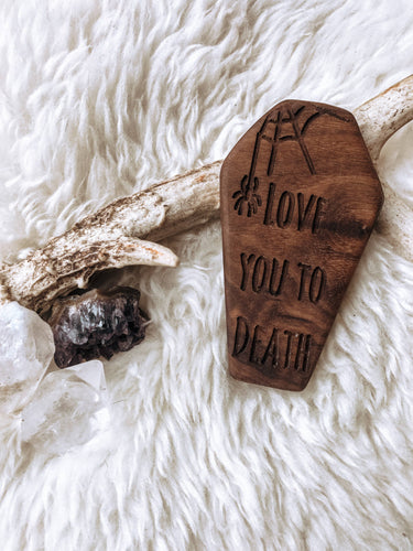 Love You to Death Wooden Teether
