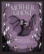 Load image into Gallery viewer, Mother Ghost: Nursery Rhymes Book