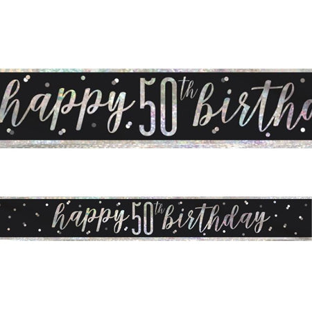 50th Birthday Banner Decoration - Birthday Glitz Black Prismatic Banner - 2.7m