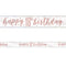 Birthday Glitz Rose Gold Happy 18th Birthday Foil Banner - 2.7m