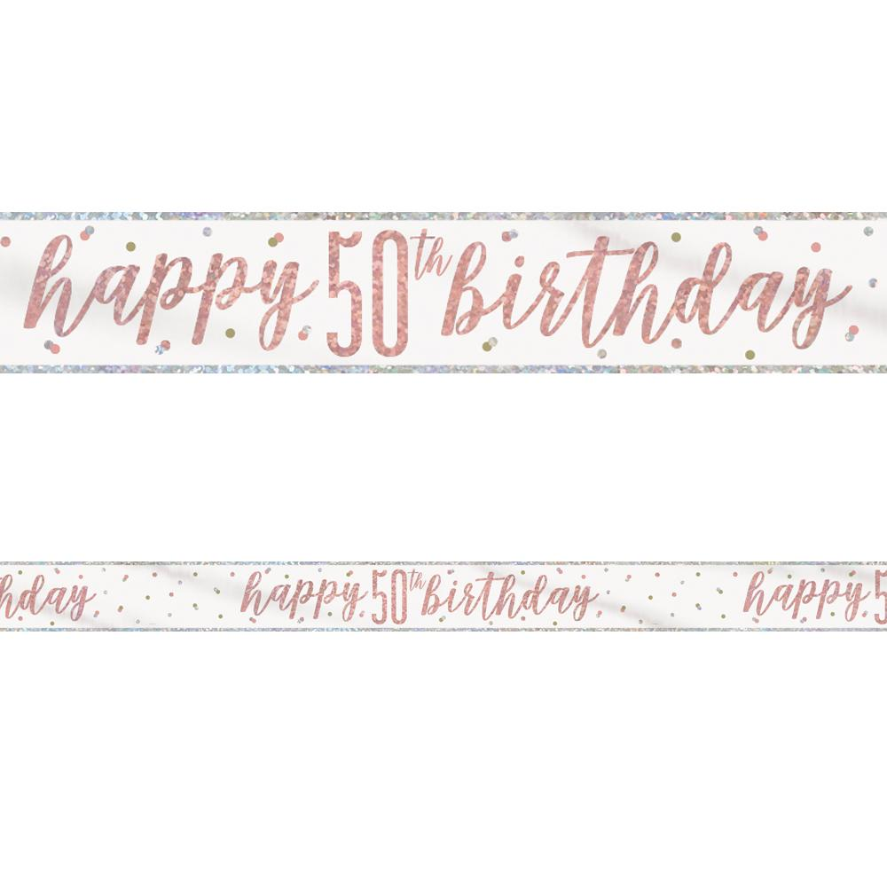 Birthday Glitz Rose Gold Happy 50th Birthday Foil Banner - 2.7m