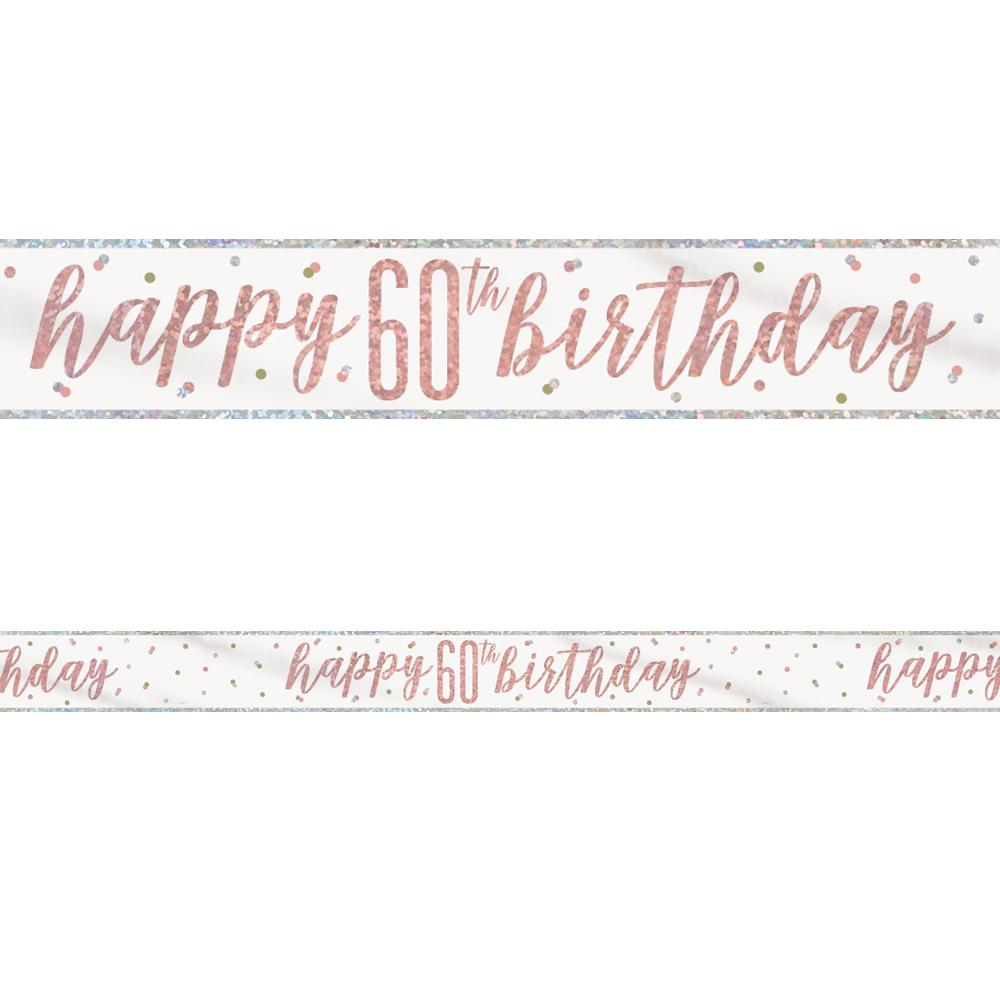 Birthday Glitz Rose Gold Happy 60th Birthday Foil Banner - 2.7m
