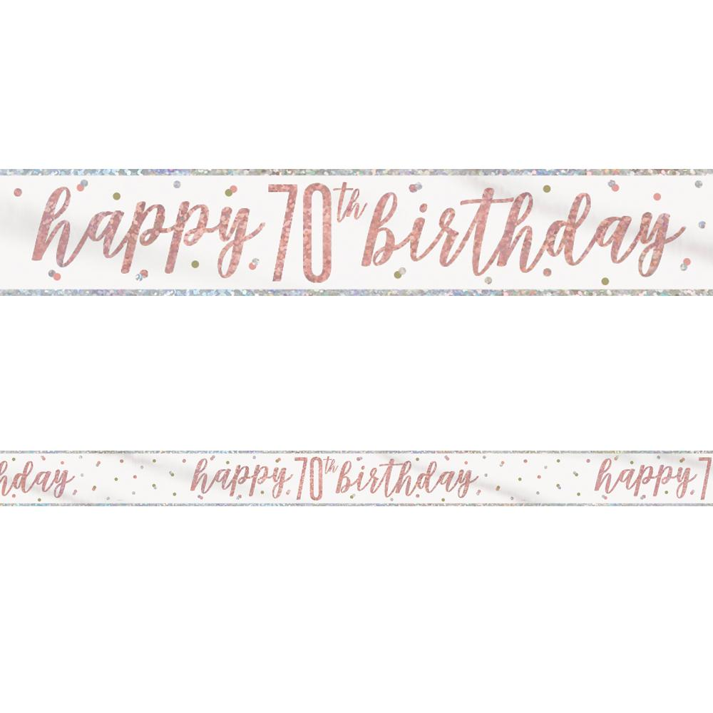 Birthday Glitz Rose Gold Happy 70th Birthday Foil Banner - 2.7m