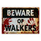 Beware of Walkers Sign Halloween Poster Decoration - A3