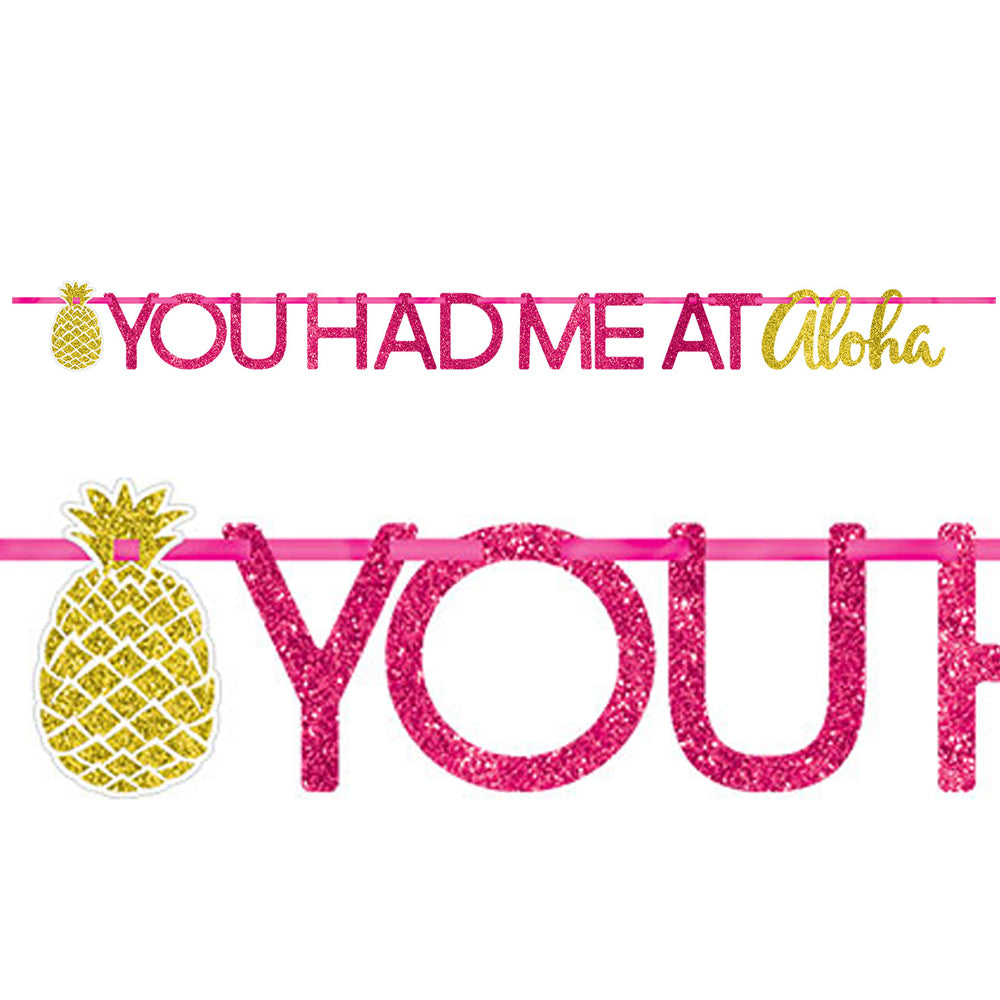 You Had Me at Aloha! Glitter Letter Banner - 3.65m