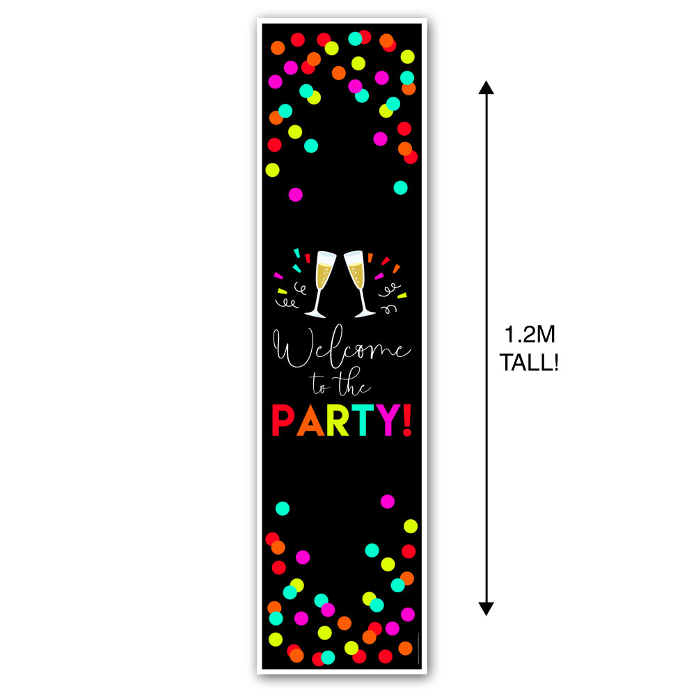 "Neon New Year ""Welcome to the Party"" Portrait Wall & Door Banner Decoration - 1.2m"