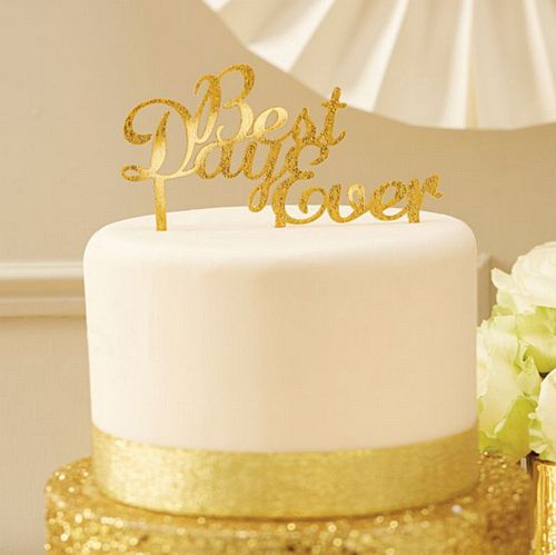 Gold Glitter 'Best Day Ever' Cake Topper