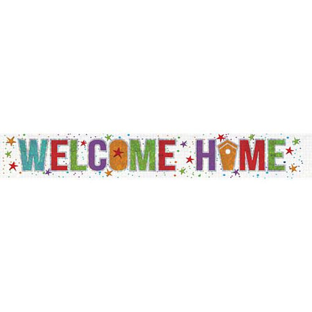 Welcome Home Holographic Foil Banner - 2.7m