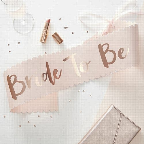 Pink & Rose Gold 'Bride To Be' Sash