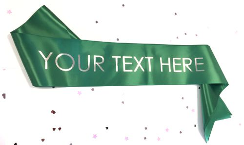 Green Personalised Sash- 100mm