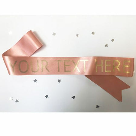 Rose Gold Personalised Sash - 50mm