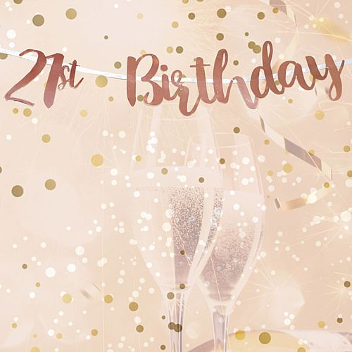 21st Birthday Rose Gold Letter Banner - 1m