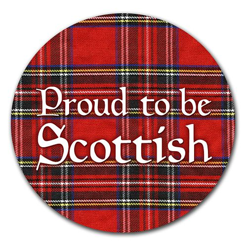 Proud To Be Scottish Badge 58mm (Pinned Back) - Each