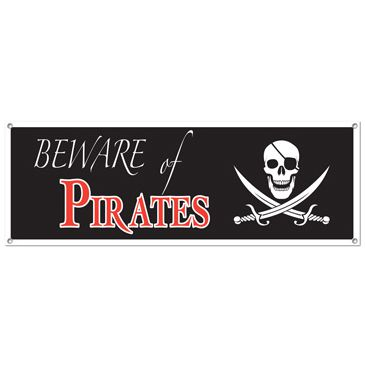 Beware of Pirates Sign Banner - 1.52m