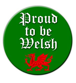 Proud To Be Welsh Badge 58mm Pinned Back Each