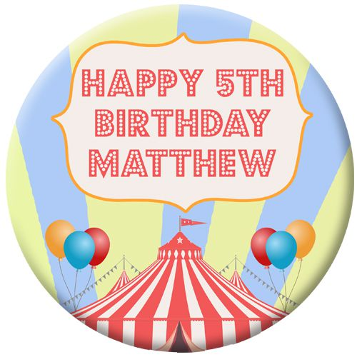 Personalised Badge 58mm- Circus