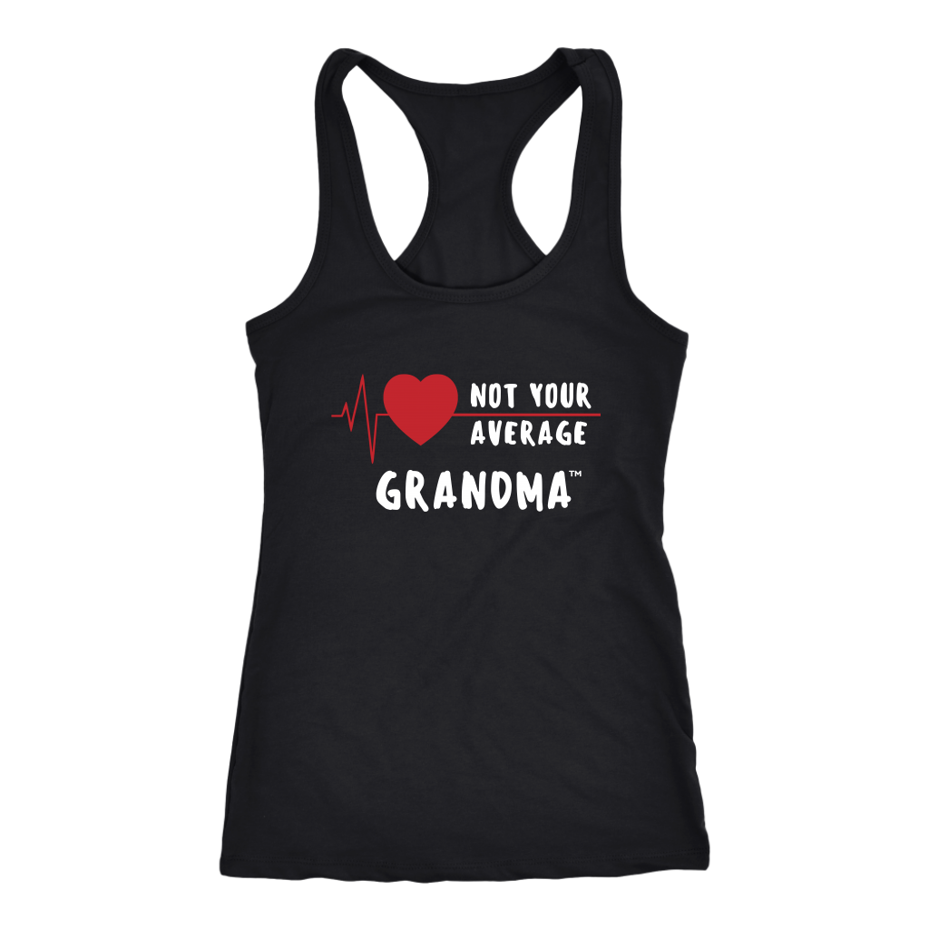 """Not Your Average Grandma"" Racerback Tank T-shirt - White Letters"