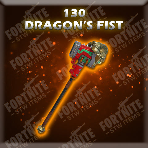 130 Dragon's Fist - Fire (God Roll)