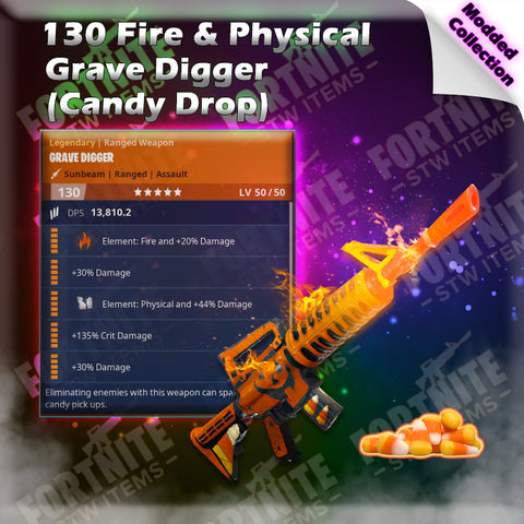 Modded 130 Fire & Physical Grave Digger
