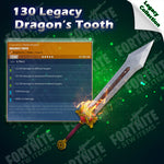 Legacy 130 Dragon's Tooth
