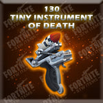 130 Tiny Instrument Of Death - Physical (God Roll)