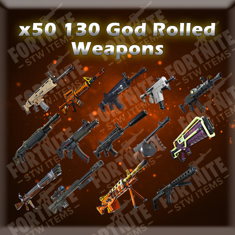 50 x 130 God Rolled Weapons