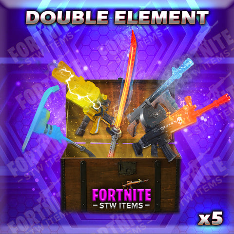 5 x Double Element Weapons