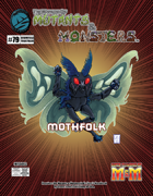 The Manual of Mutants & Monsters: Mothfolk (M&M)