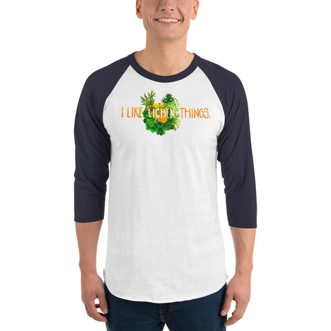 I Like Lichen Things: 3/4 Sleeve Shirt