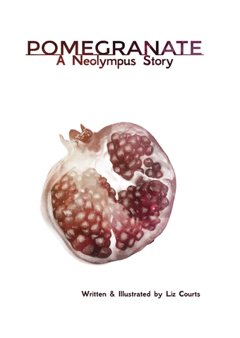Pomegranate: A Neolympus Story