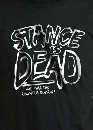 Stance is Dead Shirt