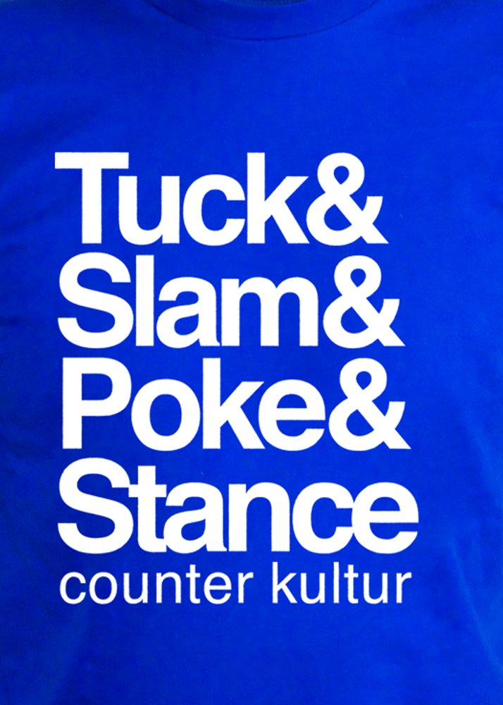 Tuck & Slam & Poke & Stance Royal Shirt