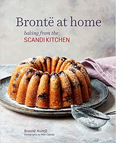 Brontë at Home: Baking from the Scandi Kitchen