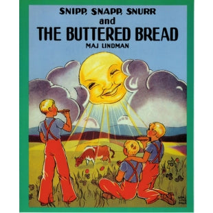 Snip, Snap, Snur Buttered Bread