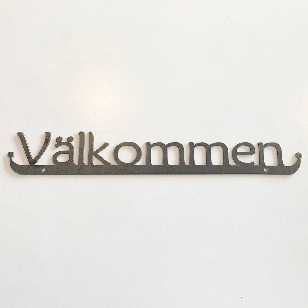Välkommen Iron Sign