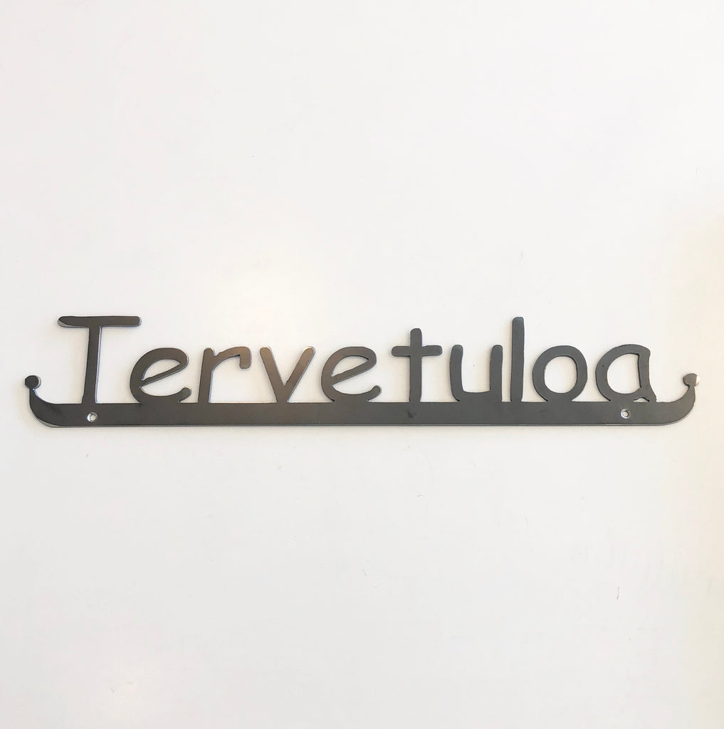 Tervetuloa Iron Sign