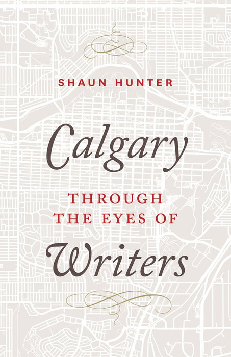 Calgary through the Eyes of Writers
